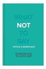 What Not to Say: Office