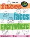 Faces, Faces, Everywhere: a Color and Activity Book