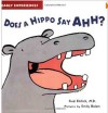 Early Experiences: Does a Hippo Says Ahh?