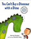 You Can't Buy a Dinosaur With a Dime