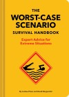 The Worst-Case Scenario Survival Handbook: 20th Anniversary