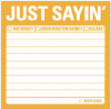 Just Sayin': Sticky Notes
