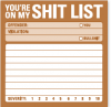 You're on my Shit List: Sticky Notes