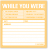 While you Were: Sticky Notes