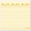 Blah, Blah, Blah: Sticky Notes