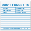 Don	 forget to: Sticky Notes