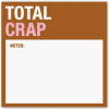 Total Crap: Sticky Notes