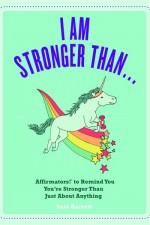Affirmators Book: I Am Stronger Than...